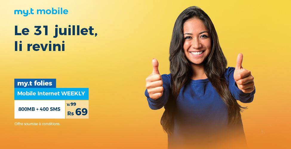 my.t folies : ce mardi 31 juillet, le package internet mobile weekly de 800 MB est à seulement Rs 69