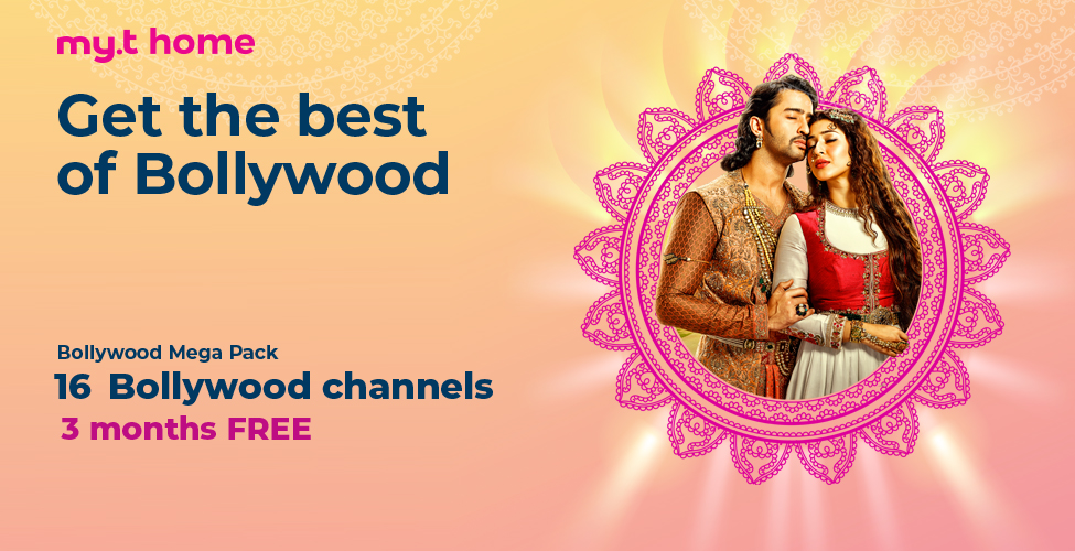 The best of Bollywood is on my.t: subscribe to Bollywood Mega Pack now and get 3 months free
