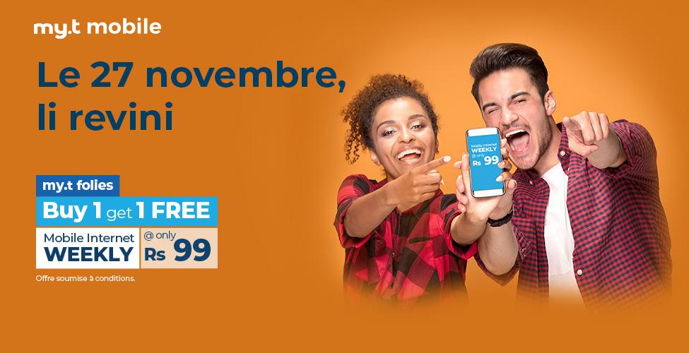 my.t folies : ce mardi 27 novembre, achetez un package internet mobile weeky à Rs 99 et recevez un deuxième en cadeau