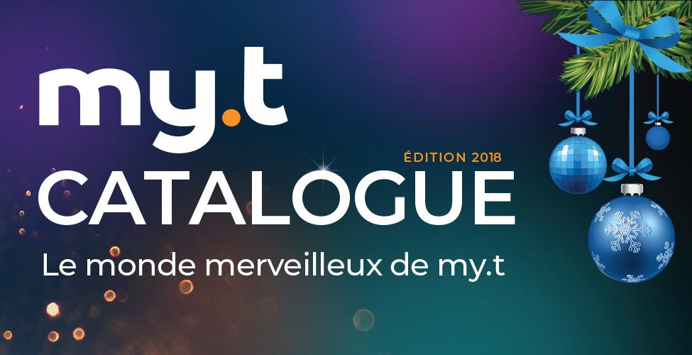 my.t catalogue 2018 : découvrez le monde merveilleux de my.t
