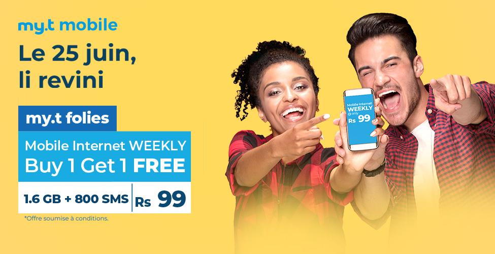 my.t folies : ce mardi 25 juin, achetez un package internet mobile weekly à Rs 99 et recevez un deuxième en cadeau