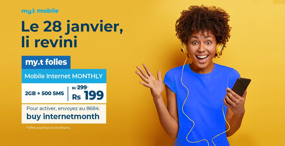 my.t folies : ce mardi 28 janvier le package mobile internet monthly de 2 GB est à seulement Rs 199