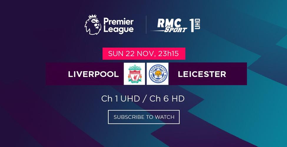 Le choc Liverpool v/s Leicester et tous les matches de Premier League en LIVE sur my.t ce week-end