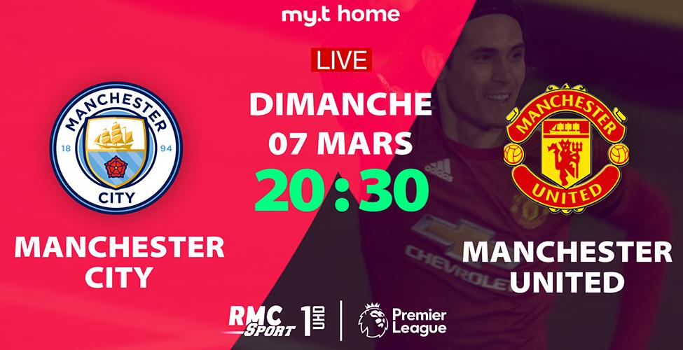 Man City v/s Man Utd : un derby palpitant à suivre en LIVE sur my.t dimanche à 20h30