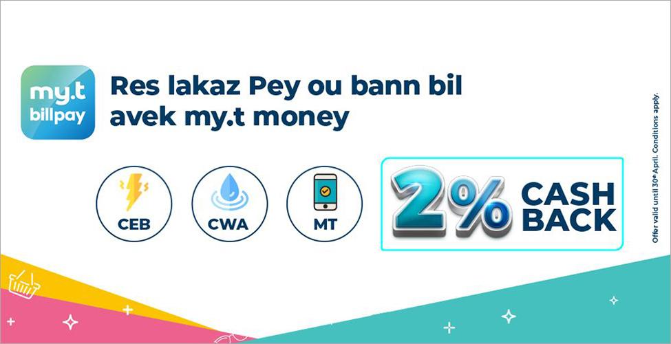 Avec my.t billpay, réglez vos factures de MT, CEB et CWA sans vous déplacer et obtenez 2% de cashback