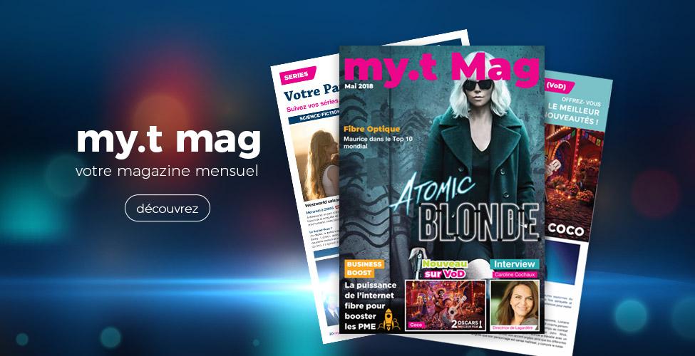 my.t mag, votre nouveau guide mensuel
