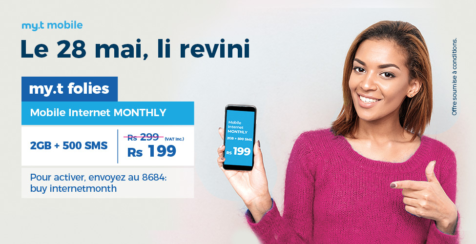my.t folies : ce mardi 28 mai le package mobile internet monthly de 2 GB est à seulement Rs 199