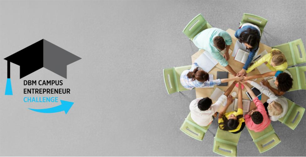 Entrepreneuriat : lancement du DBM Campus Entrepreneur Challenge