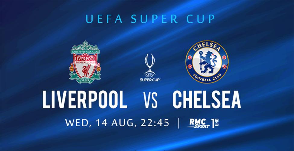 UEFA Super Cup : Liverpool v/s Chelsea en live et en 4k sur my.t ce mercredi 14 août