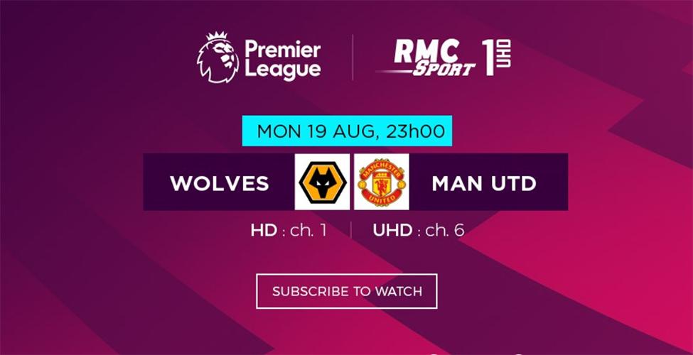Wolves v/s Man United en live sur my.t ce lundi 19 août à 23 h