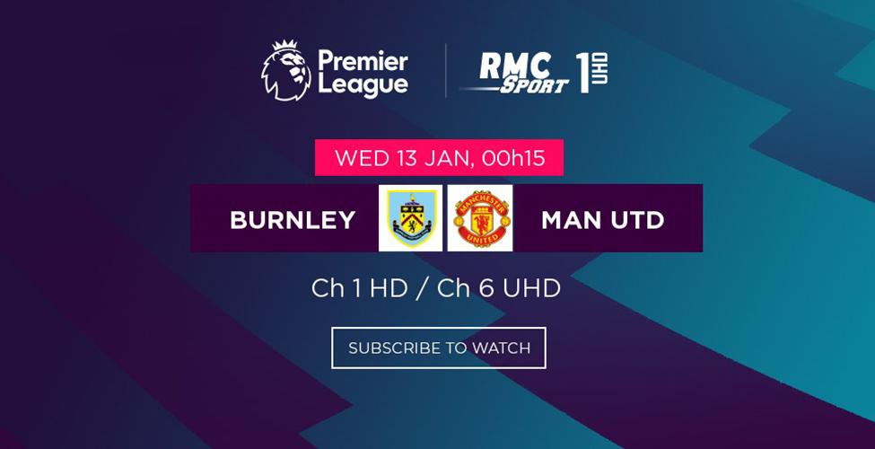 Les Red Devils prendront-ils la tête de la Premier League? Burnley v/s Man Utd à suivre en LIVE sur my.t