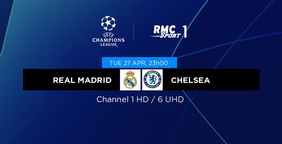 Real Madrid v/s Chelsea et PSG v/s Man City : deux superbes affiches à suivre en LIVE sur my.t