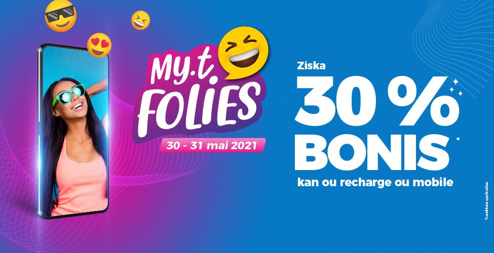 my.t folies vous offre jusqu'à 30% de temps d'appel en bonus pour toute recharge à partir de Rs 100