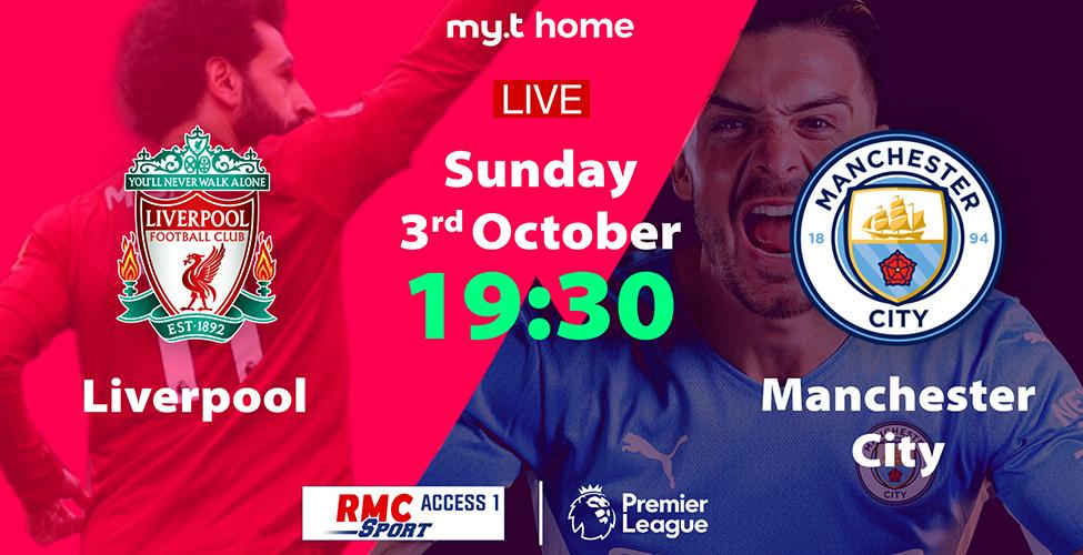 Man United v/s Everton et Liverpool v/s Man City, deux matchs passionnants à suivre en LIVE sur my.t