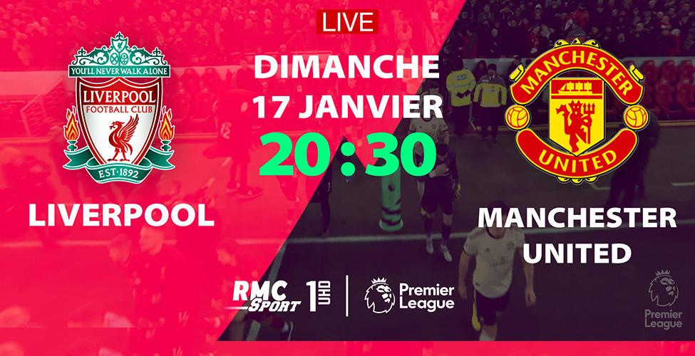 Le choc Liverpool v/s Manchester United en LIVE sur my.t